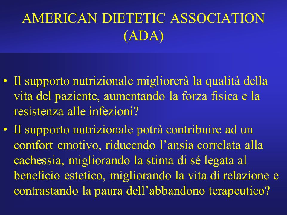 AMERICAN DIETETIC ASSOCIATION (ADA)