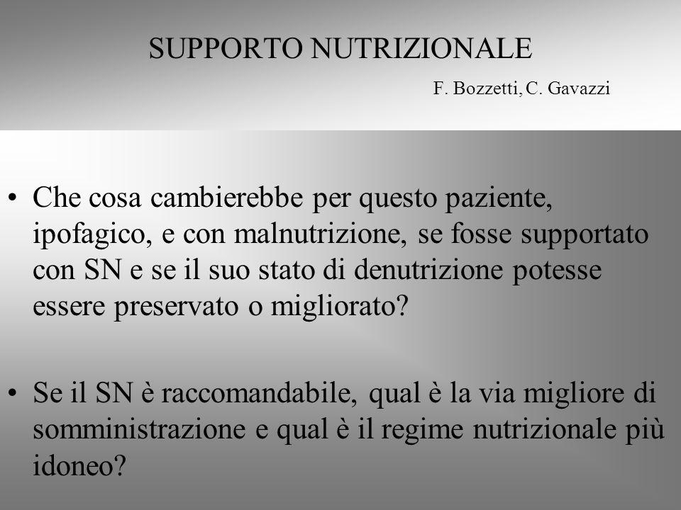 SUPPORTO NUTRIZIONALE F. Bozzetti, C. Gavazzi