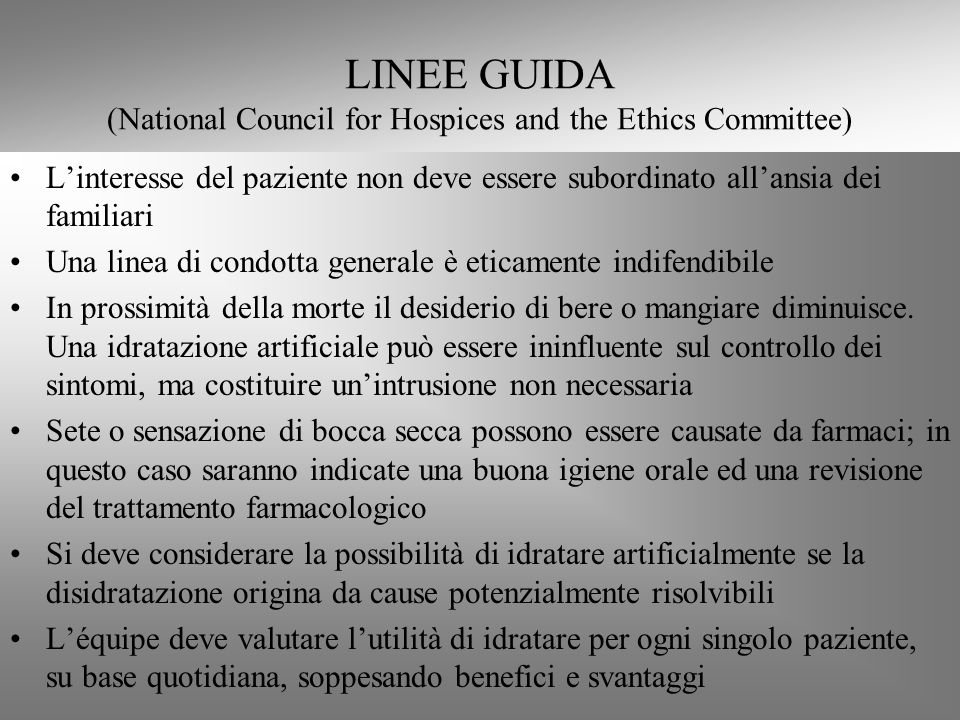 LINEE GUIDA (National Council for Hospices and the Ethics Committee)