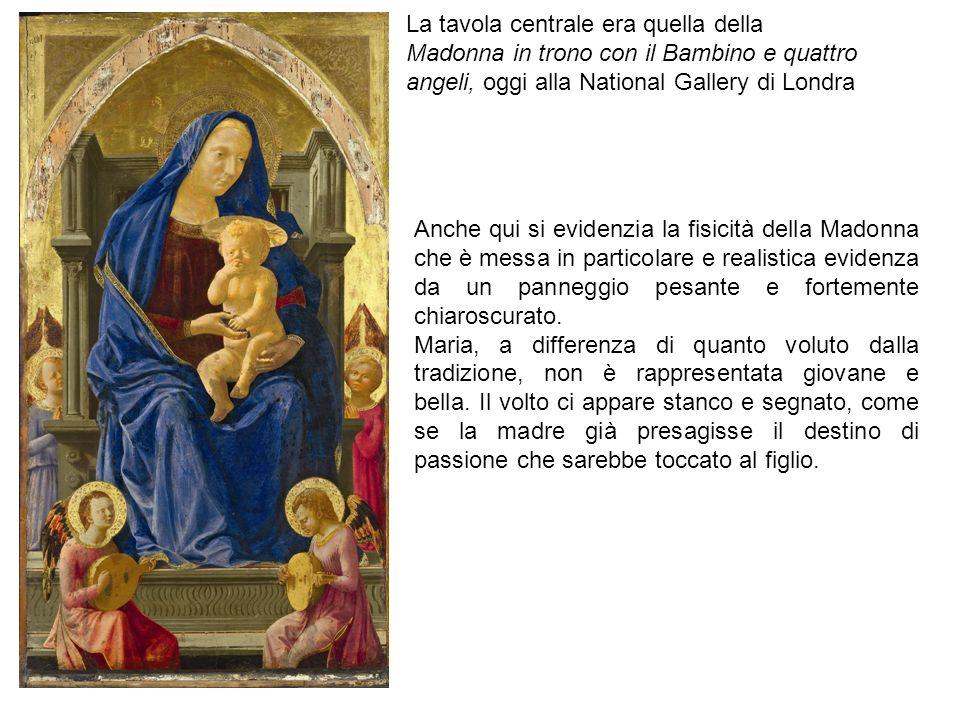 La tavola centrale era quella della Madonna in trono con il Bambino e quattro angeli, oggi alla National Gallery di Londra