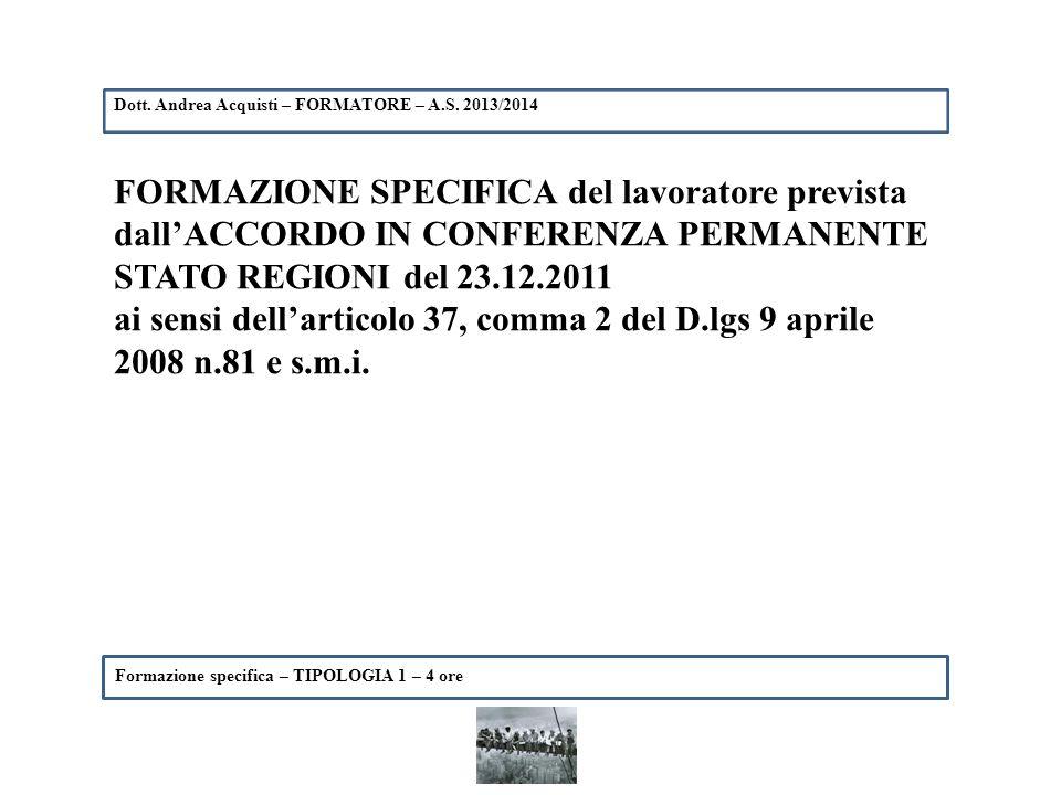 Dott. Andrea Acquisti – FORMATORE – A.S. 2013/2014