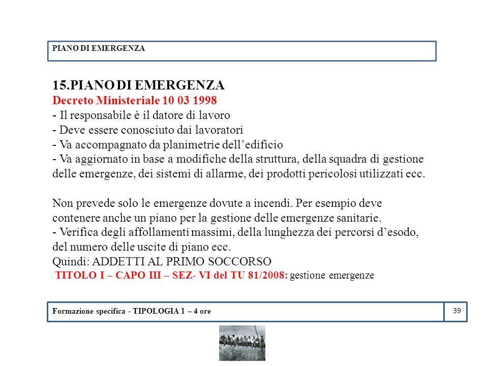 15.PIANO DI EMERGENZA Decreto Ministeriale 10 03 1998