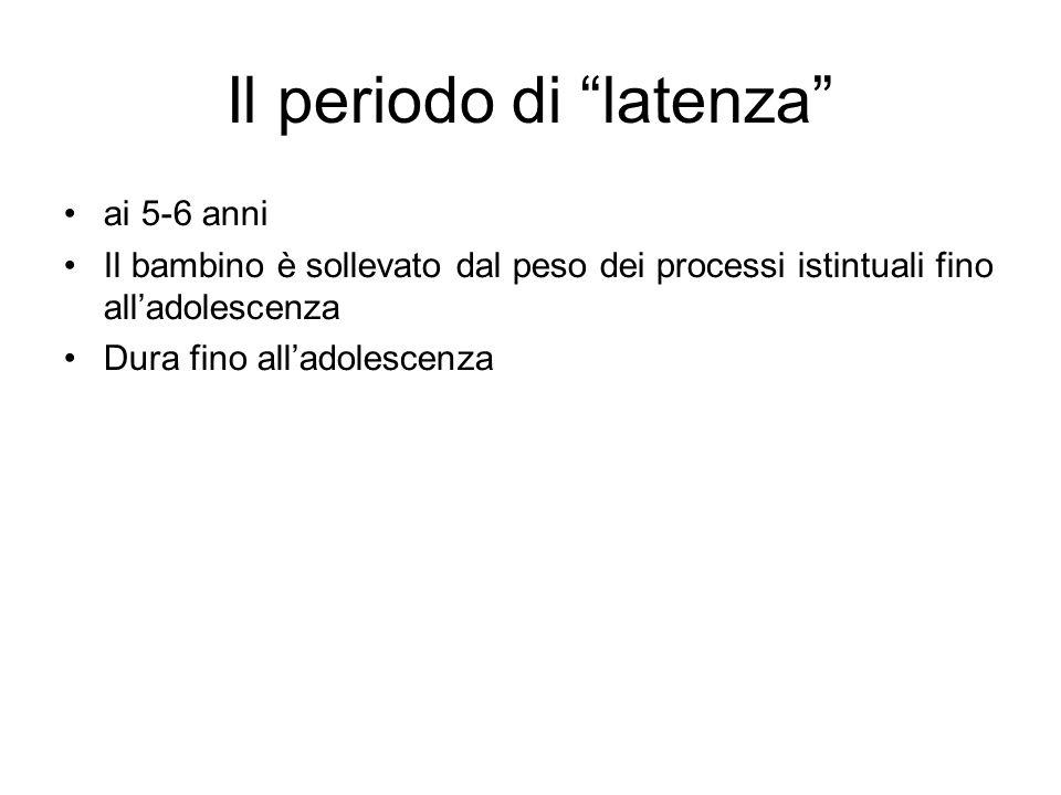 Il periodo di latenza
