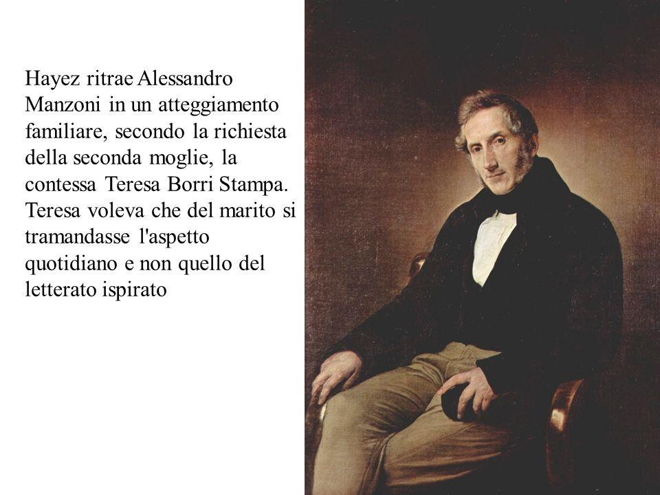 Hayez ritrae Alessandro Manzoni in un atteggiamento familiare, secondo la richiesta della seconda moglie, la contessa Teresa Borri Stampa.