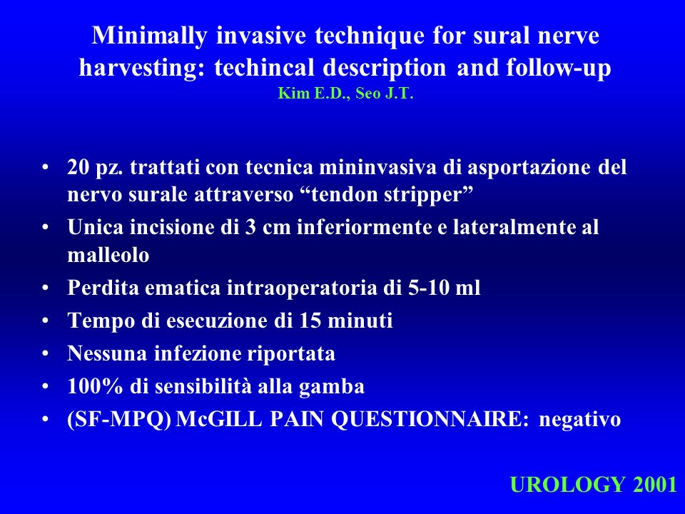 Minimally invasive technique for sural nerve harvesting: techincal description and follow-up Kim E.D., Seo J.T.