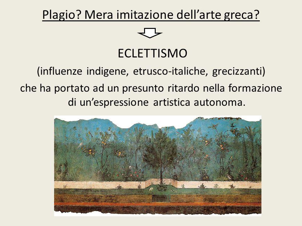 Plagio Mera imitazione dell'arte greca ECLETTISMO