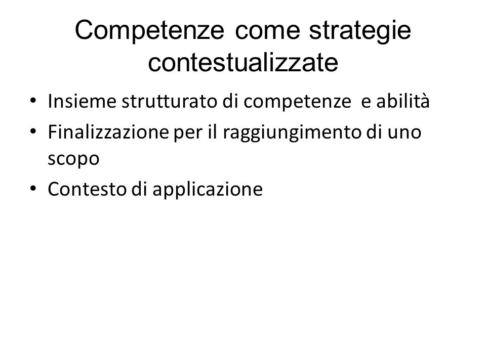 Competenze come strategie contestualizzate
