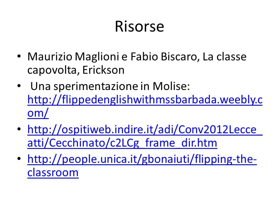 Risorse Maurizio Maglioni e Fabio Biscaro, La classe capovolta, Erickson.