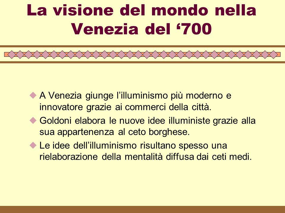 La visione del mondo nella Venezia del '700