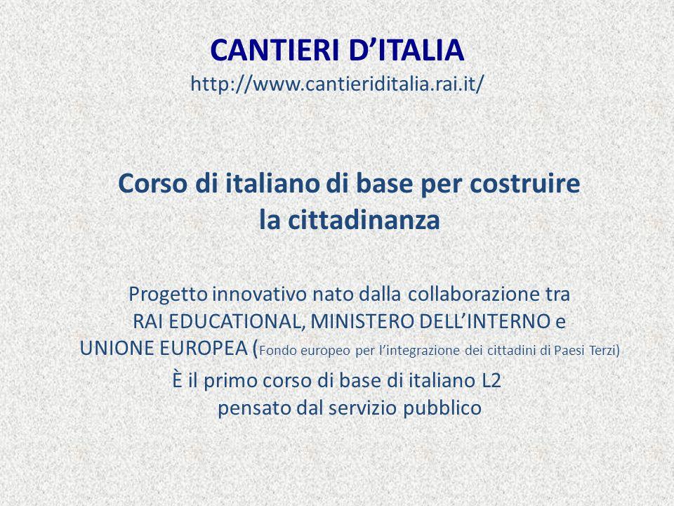 CANTIERI D'ITALIA http://www.cantieriditalia.rai.it/