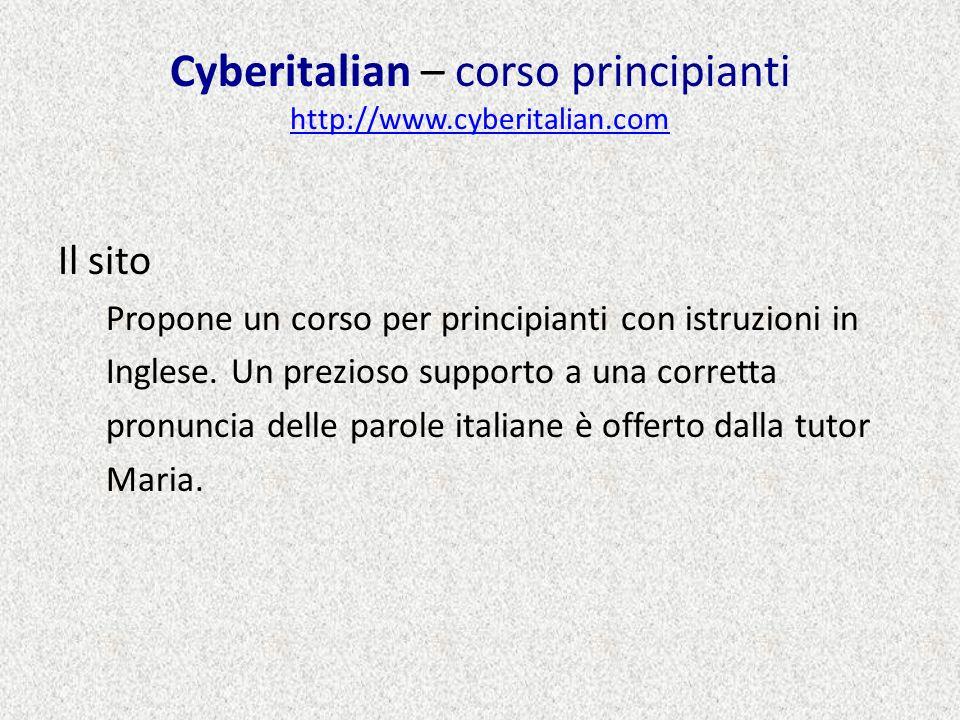 Cyberitalian – corso principianti http://www.cyberitalian.com