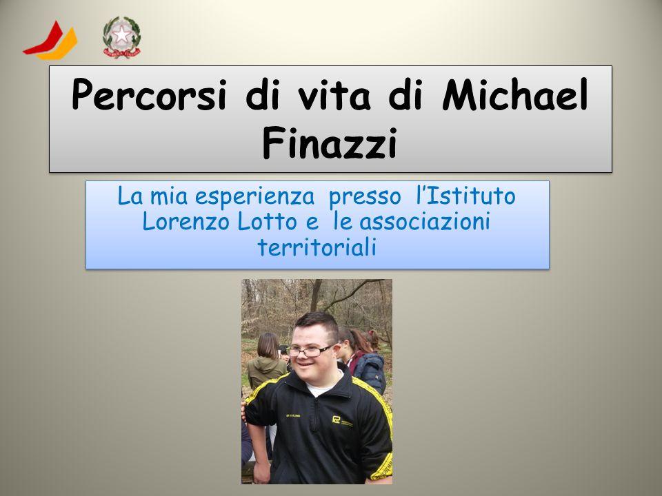 Percorsi di vita di Michael Finazzi