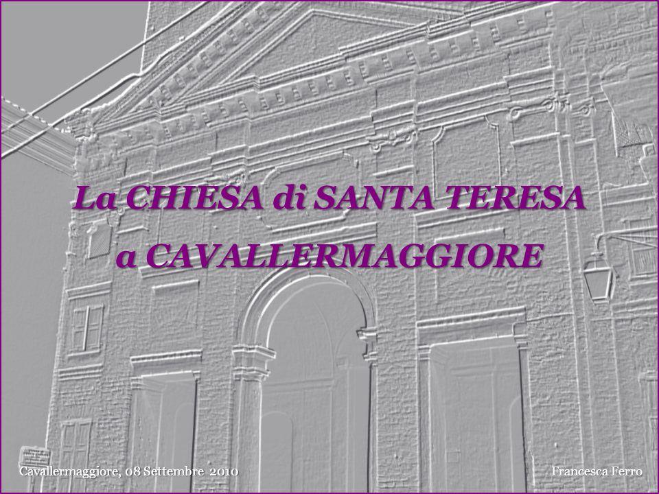 La CHIESA di SANTA TERESA a CAVALLERMAGGIORE