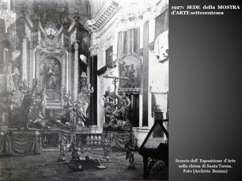 1927: SEDE della MOSTRA d'ARTE settecentesca