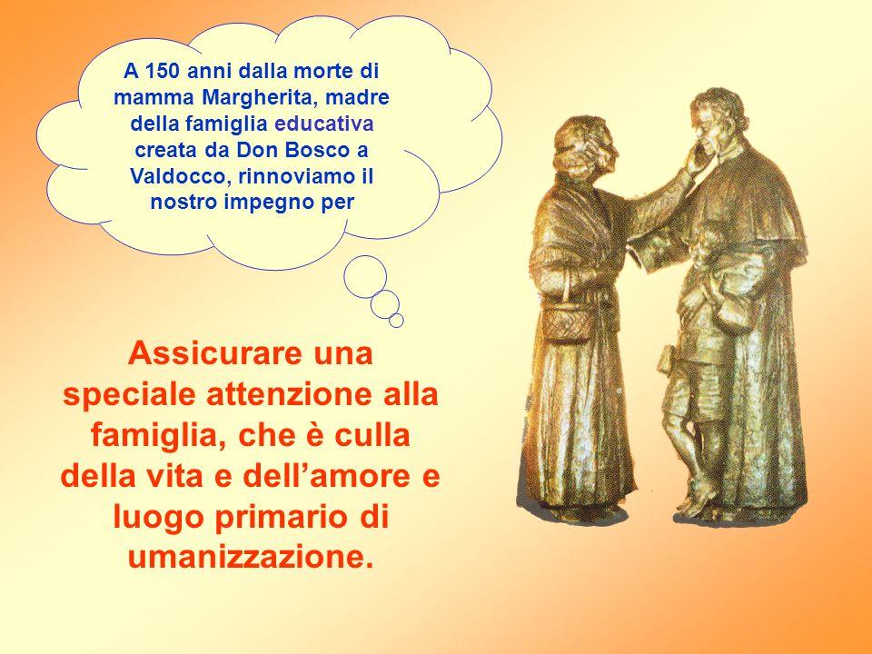 A 150 anni dalla morte di mamma Margherita, madre della famiglia educativa creata da Don Bosco a Valdocco, rinnoviamo il nostro impegno per