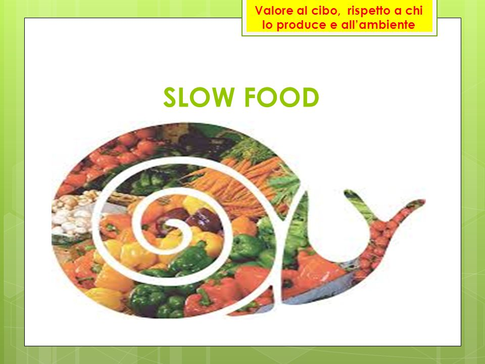 Valore al cibo, rispetto a chi lo produce e all'ambiente