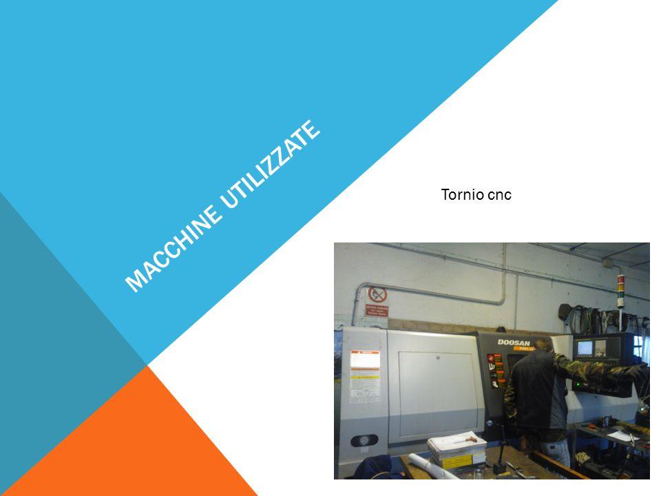 macchine utilizzate Tornio cnc