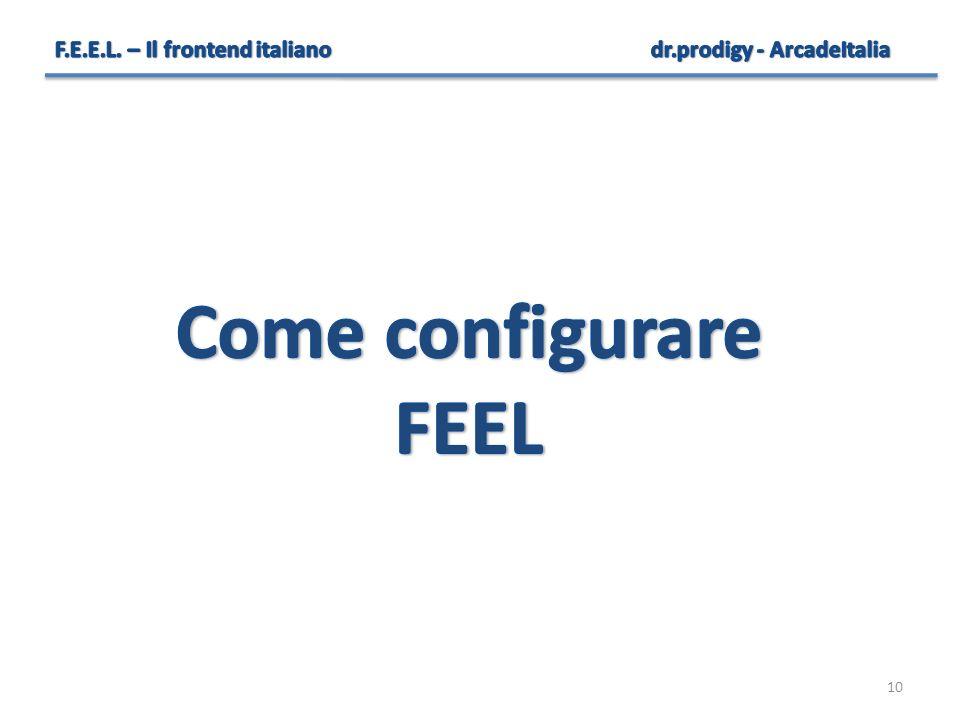 Come configurare FEEL F.E.E.L. – Il frontend italiano