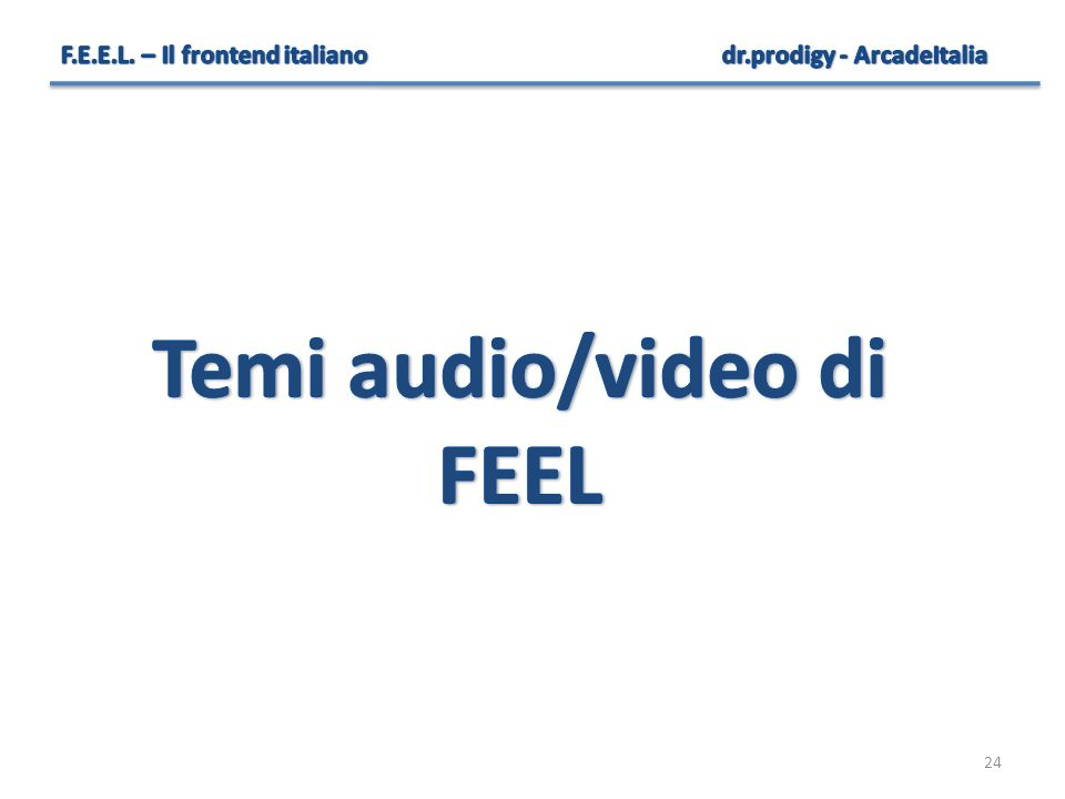 Temi audio/video di FEEL