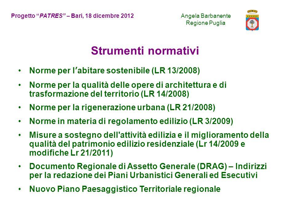 Strumenti normativi Norme per l'abitare sostenibile (LR 13/2008)