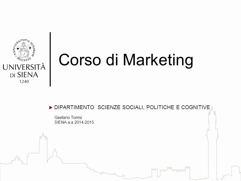 Corso di Marketing DIPARTIMENTO SCIENZE SOCIALI, POLITICHE E COGNITIVE