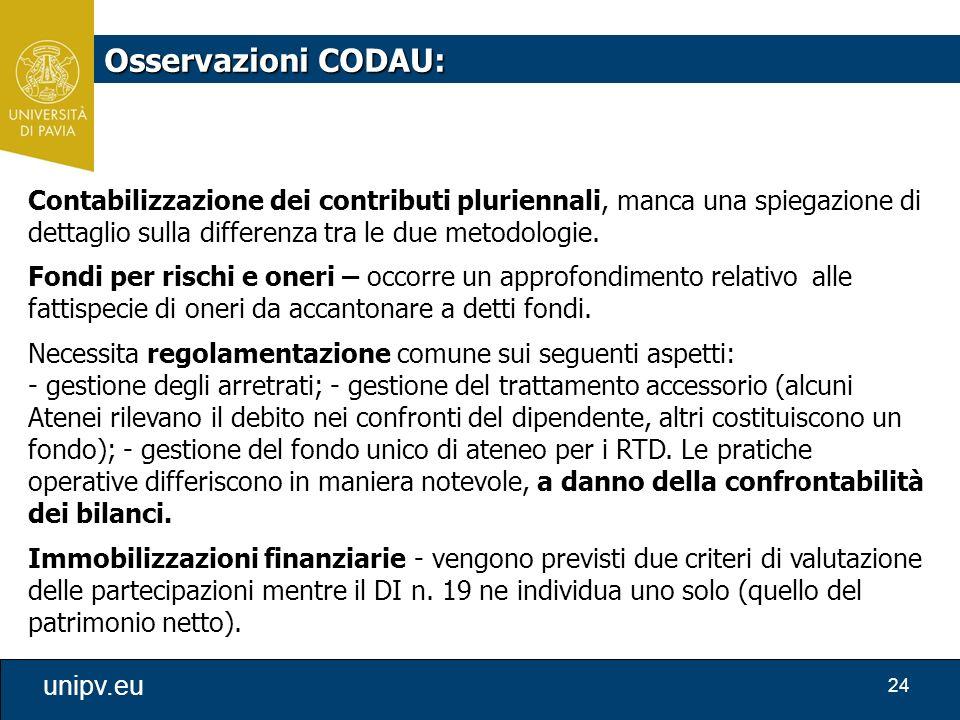 Osservazioni CODAU: Contabilizzazione dei contributi pluriennali, manca una spiegazione di dettaglio sulla differenza tra le due metodologie.