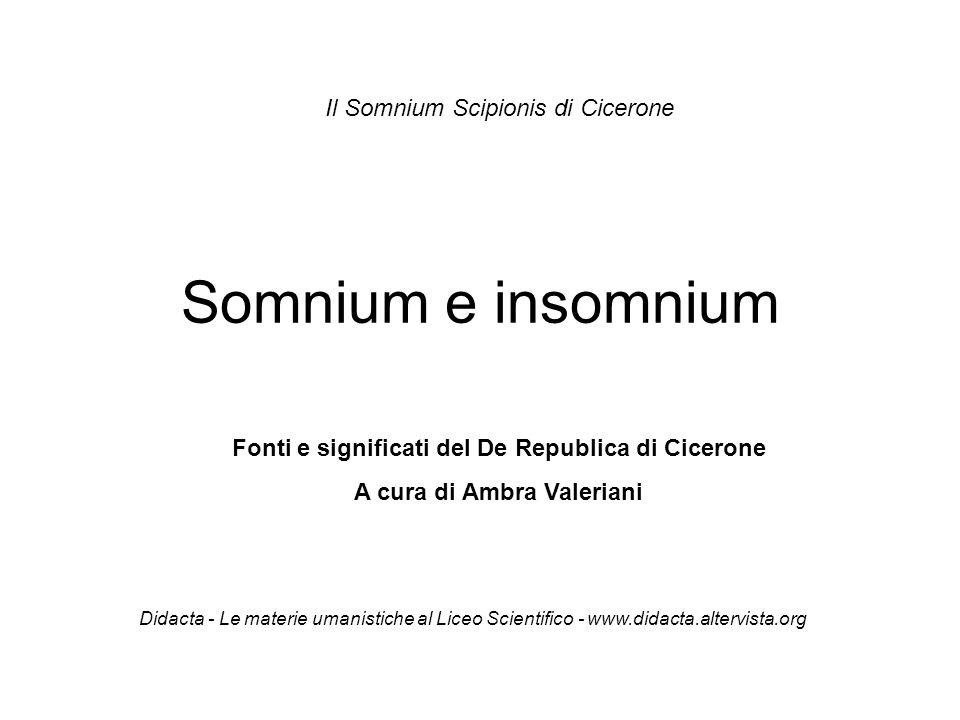Somnium e insomnium Il Somnium Scipionis di Cicerone