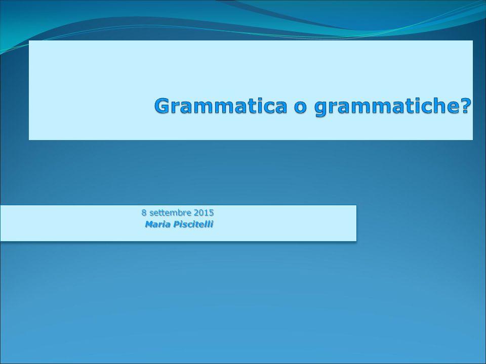 Grammatica o grammatiche