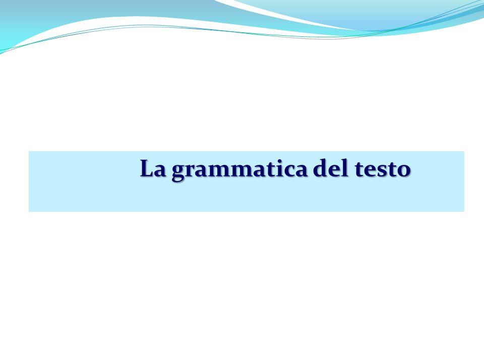 La grammatica del testo