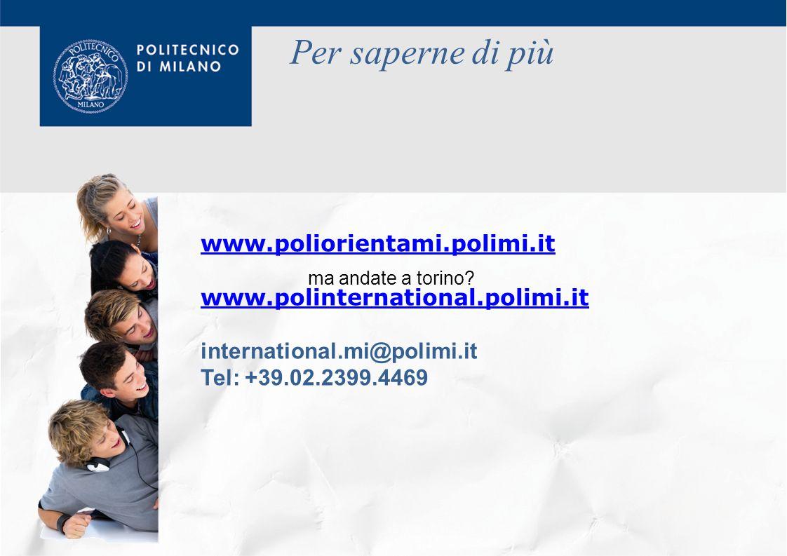 Per saperne di più www.poliorientami.polimi.it