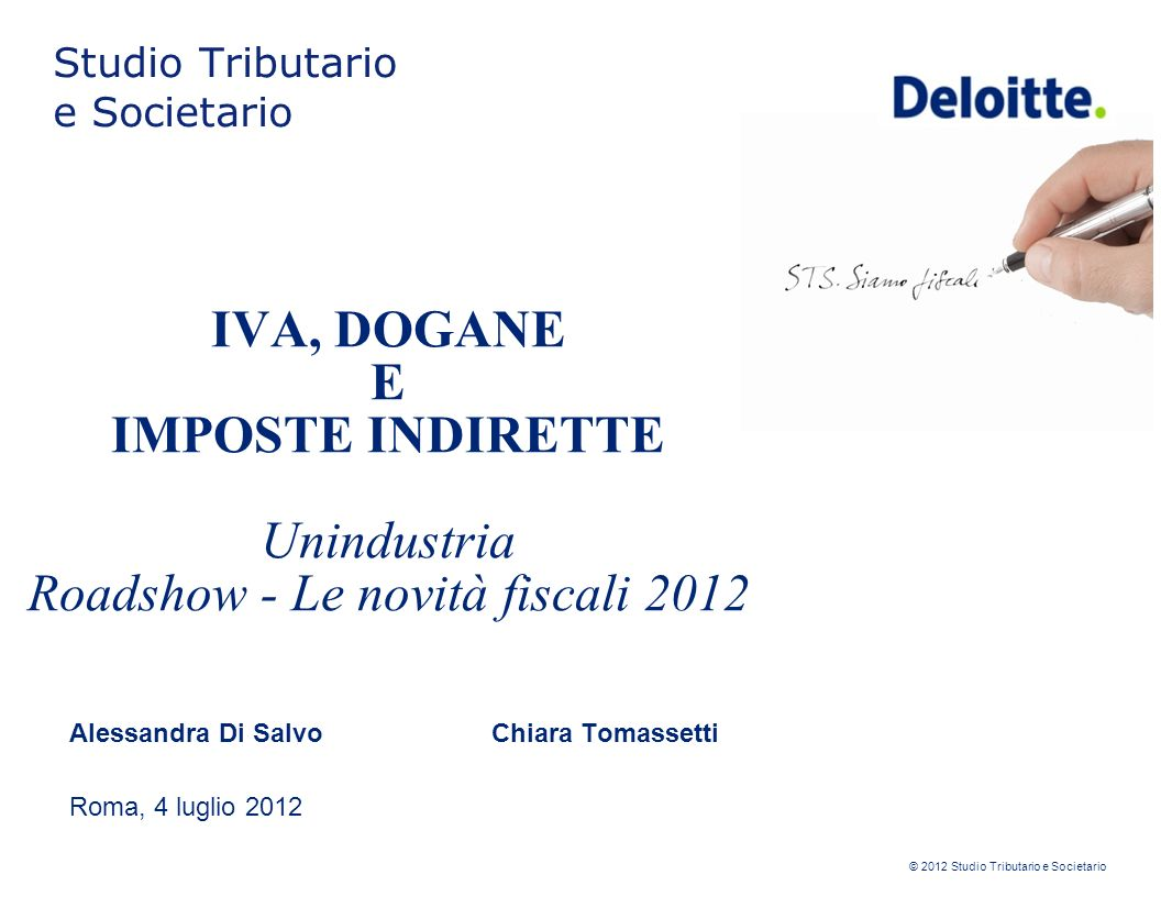 Alessandra Di Salvo Chiara Tomassetti Roma, 4 luglio 2012