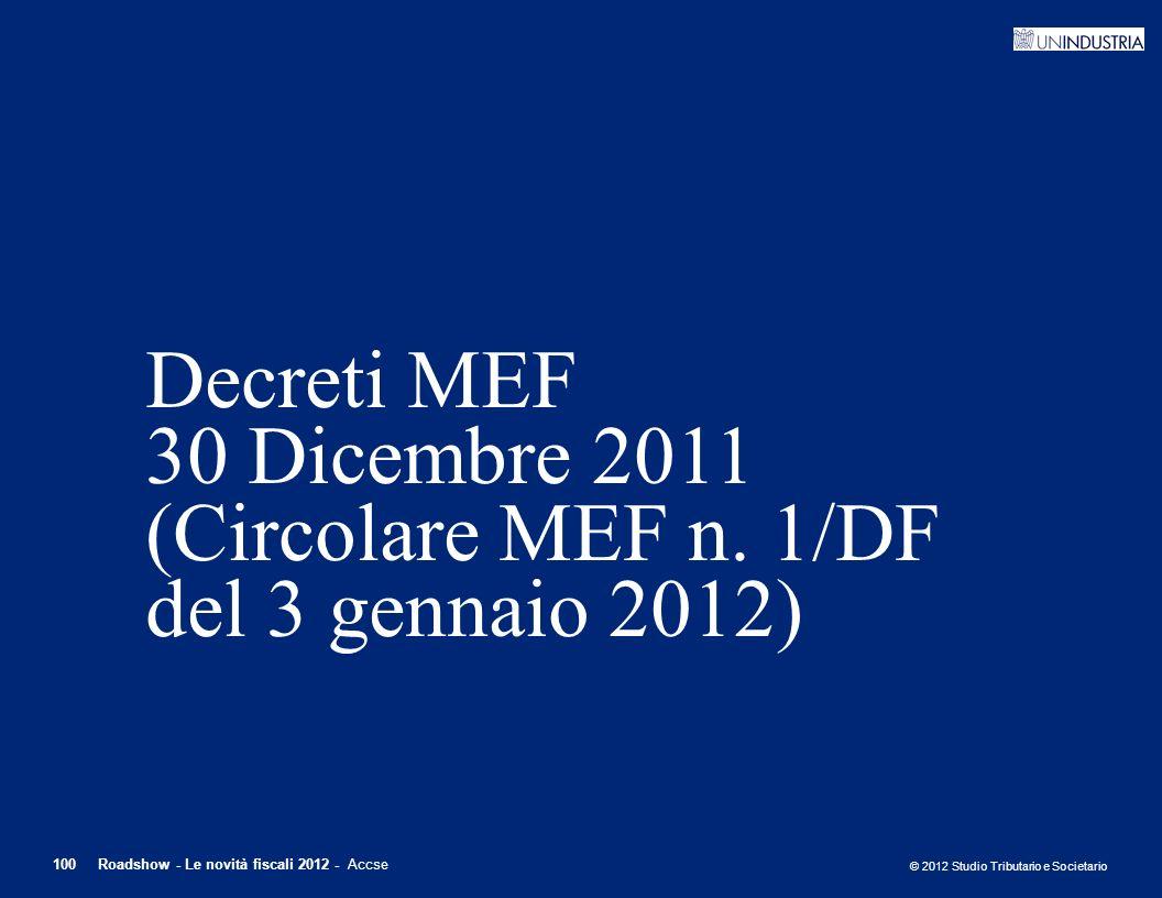 Decreti MEF 30 Dicembre 2011 (Circolare MEF n. 1/DF del 3 gennaio 2012)