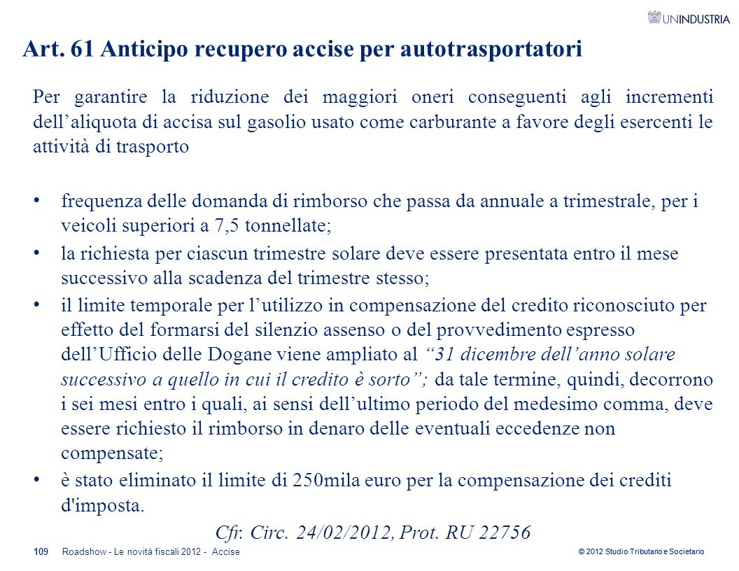 Art. 61 Anticipo recupero accise per autotrasportatori