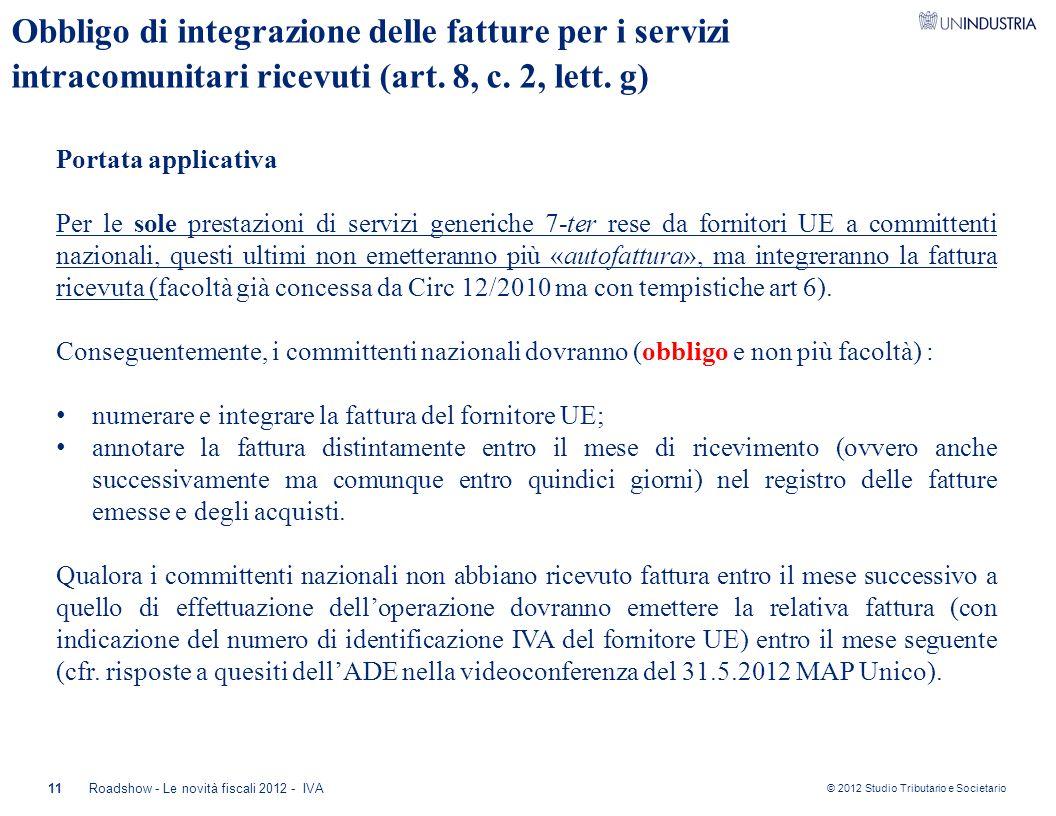 Obbligo di integrazione delle fatture per i servizi intracomunitari ricevuti (art. 8, c. 2, lett. g)