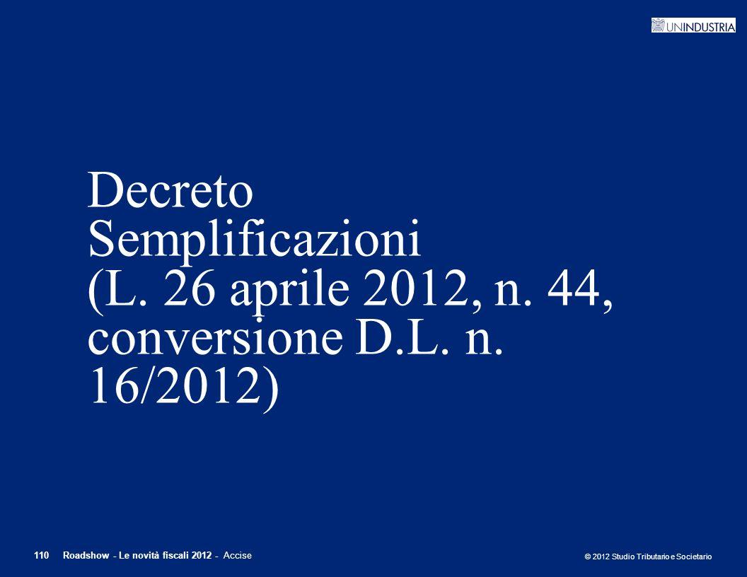 Decreto Semplificazioni (L. 26 aprile 2012, n. 44, conversione D. L. n