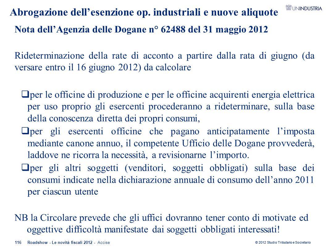 Abrogazione dell'esenzione op. industriali e nuove aliquote