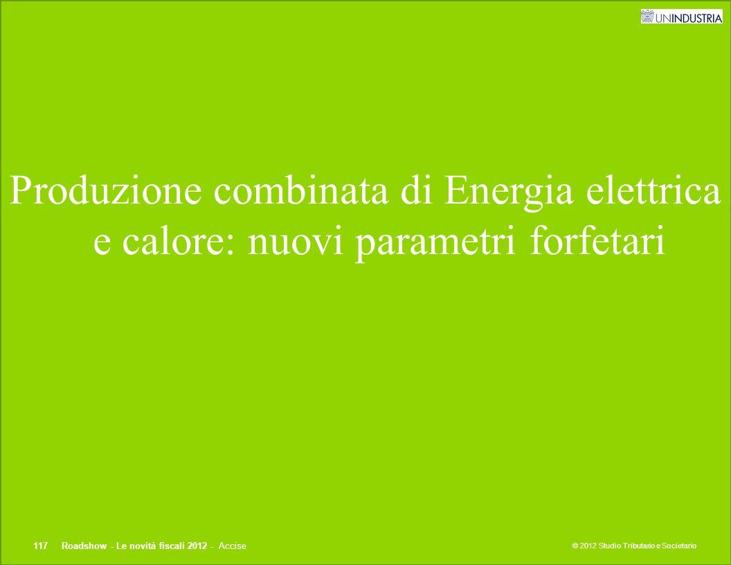 Produzione combinata di Energia elettrica e calore: nuovi parametri forfetari