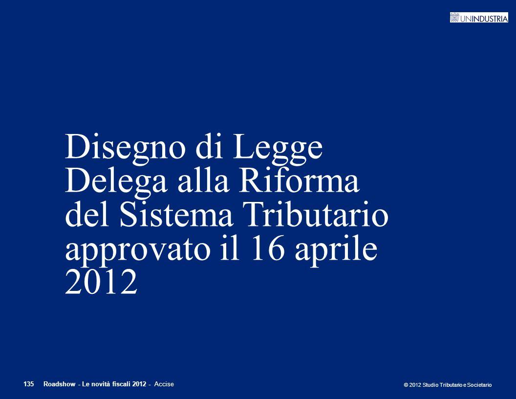 Disegno di Legge Delega alla Riforma del Sistema Tributario approvato il 16 aprile 2012