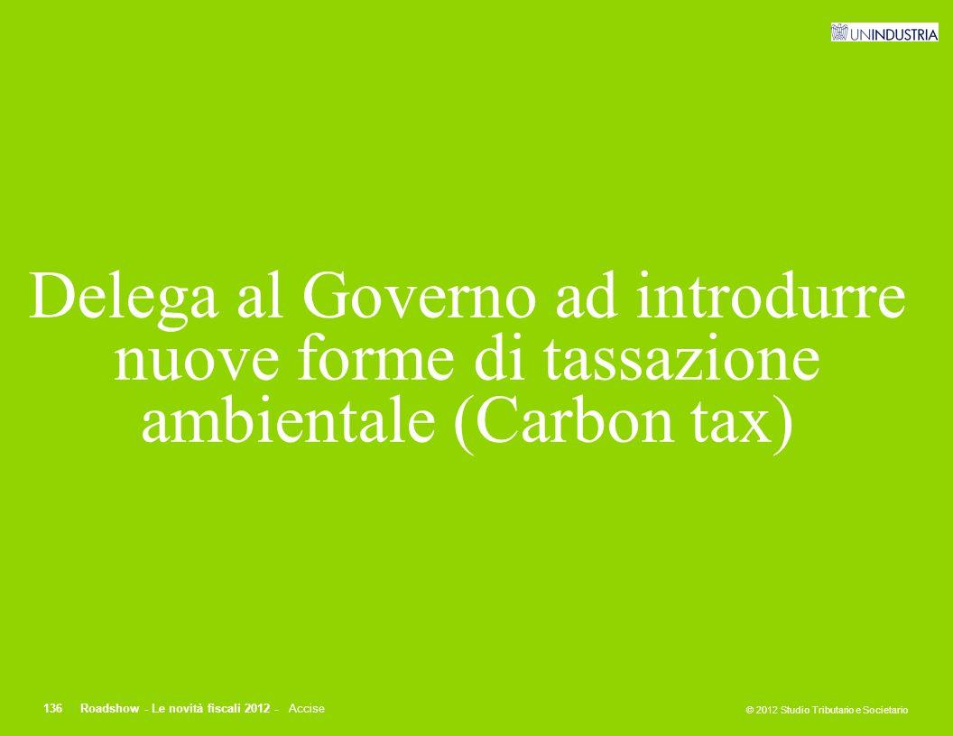 Delega al Governo ad introdurre nuove forme di tassazione ambientale (Carbon tax)