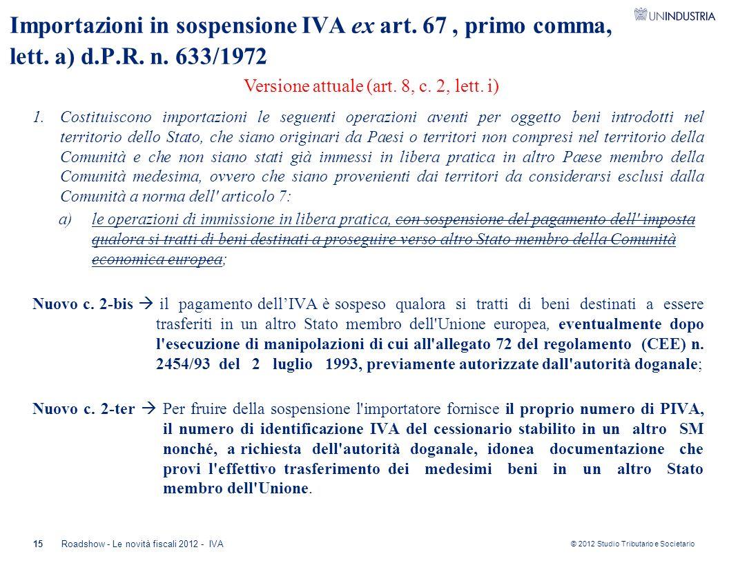 Versione attuale (art. 8, c. 2, lett. i)