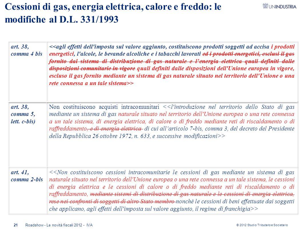Cessioni di gas, energia elettrica, calore e freddo: le modifiche al D
