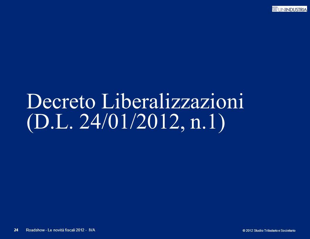 Decreto Liberalizzazioni (D.L. 24/01/2012, n.1)
