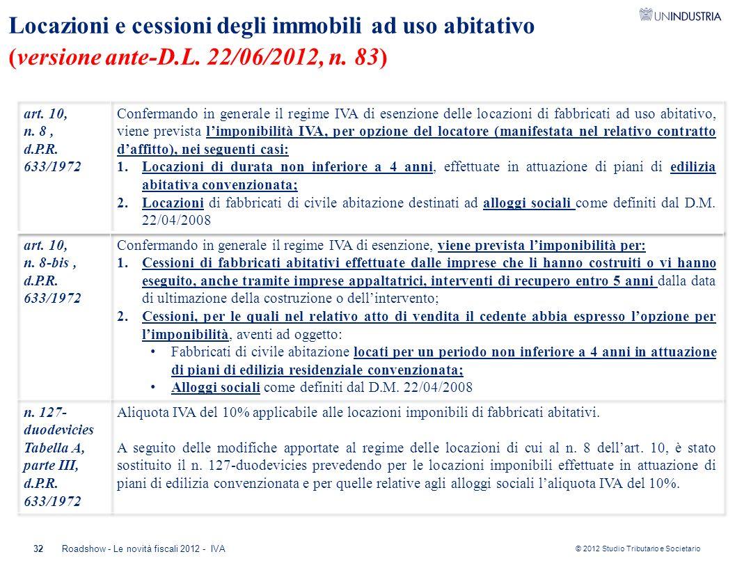 Locazioni e cessioni degli immobili ad uso abitativo (versione ante-D