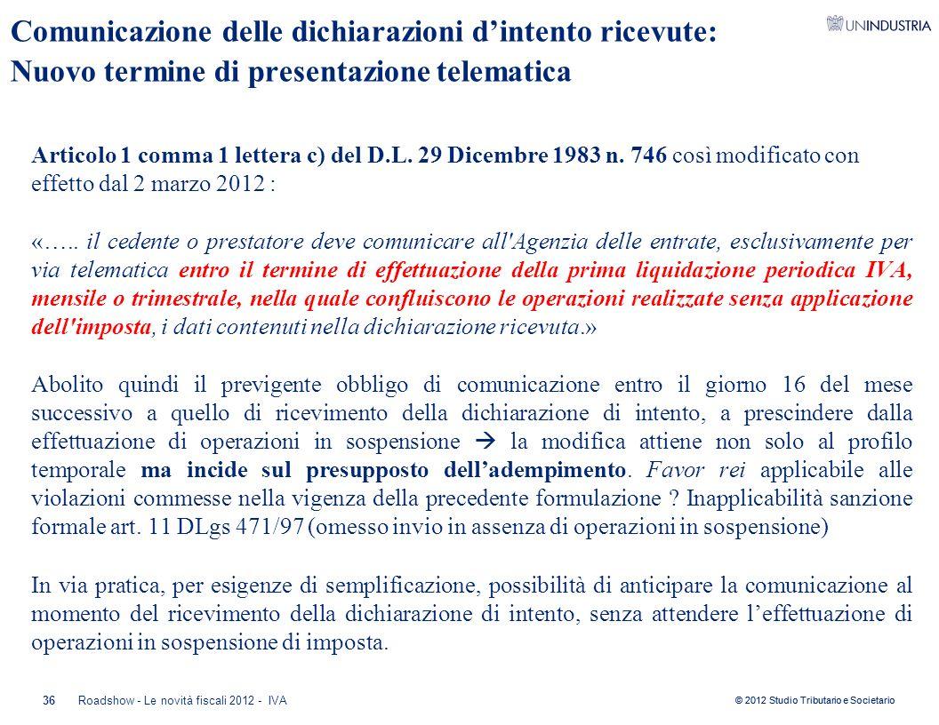 Comunicazione delle dichiarazioni d'intento ricevute: Nuovo termine di presentazione telematica