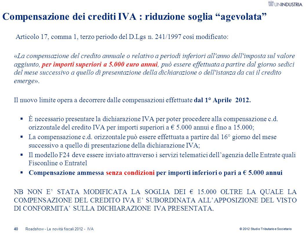 Compensazione dei crediti IVA : riduzione soglia agevolata
