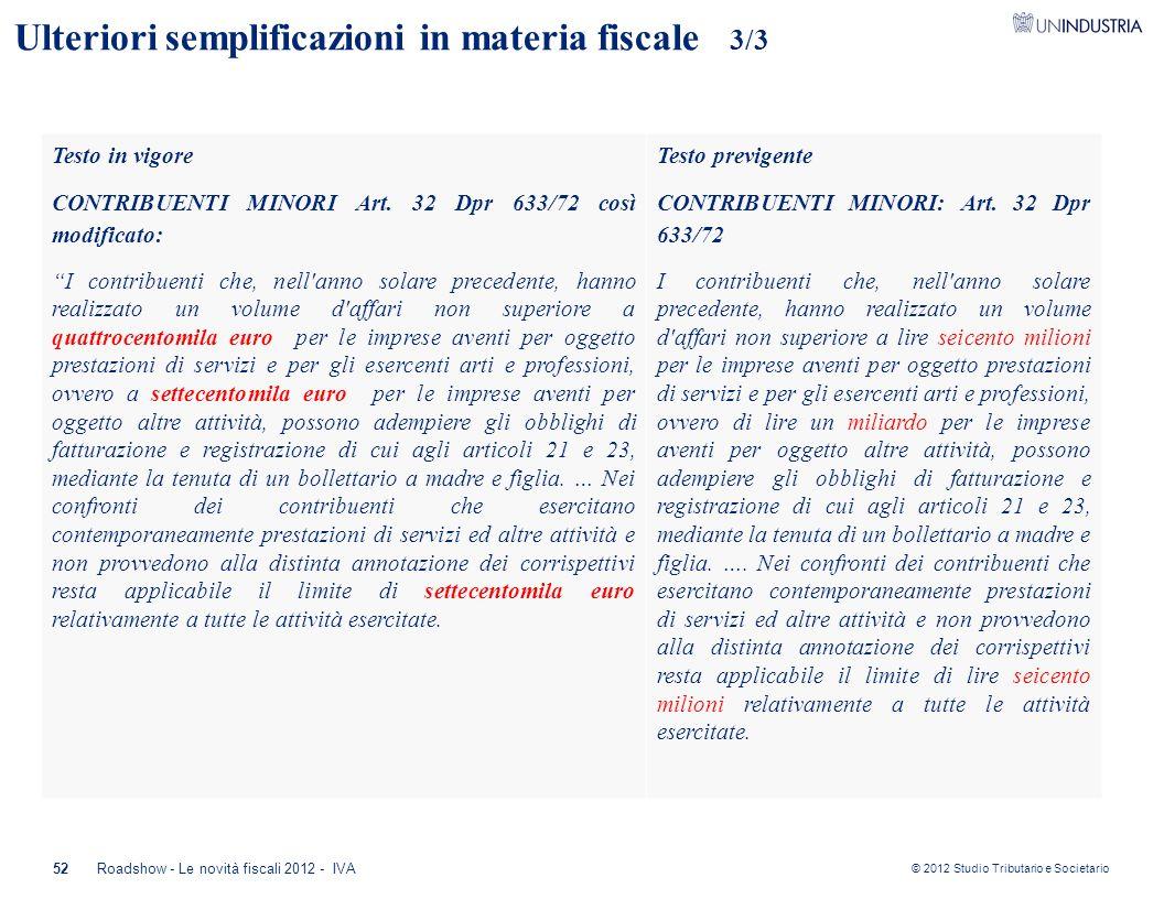 Ulteriori semplificazioni in materia fiscale 3/3