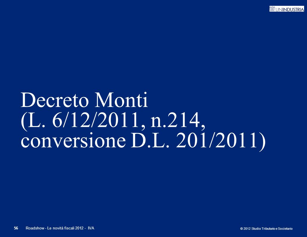 Decreto Monti (L. 6/12/2011, n.214, conversione D.L. 201/2011)