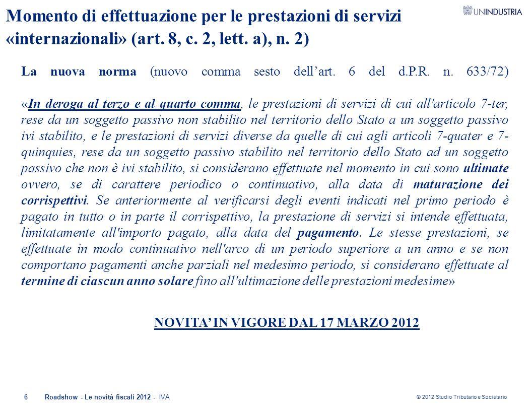 Momento di effettuazione per le prestazioni di servizi «internazionali» (art. 8, c. 2, lett. a), n. 2)