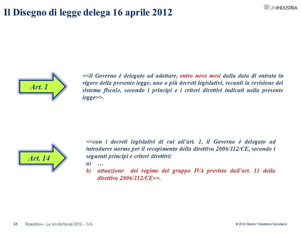 Il Disegno di legge delega 16 aprile 2012