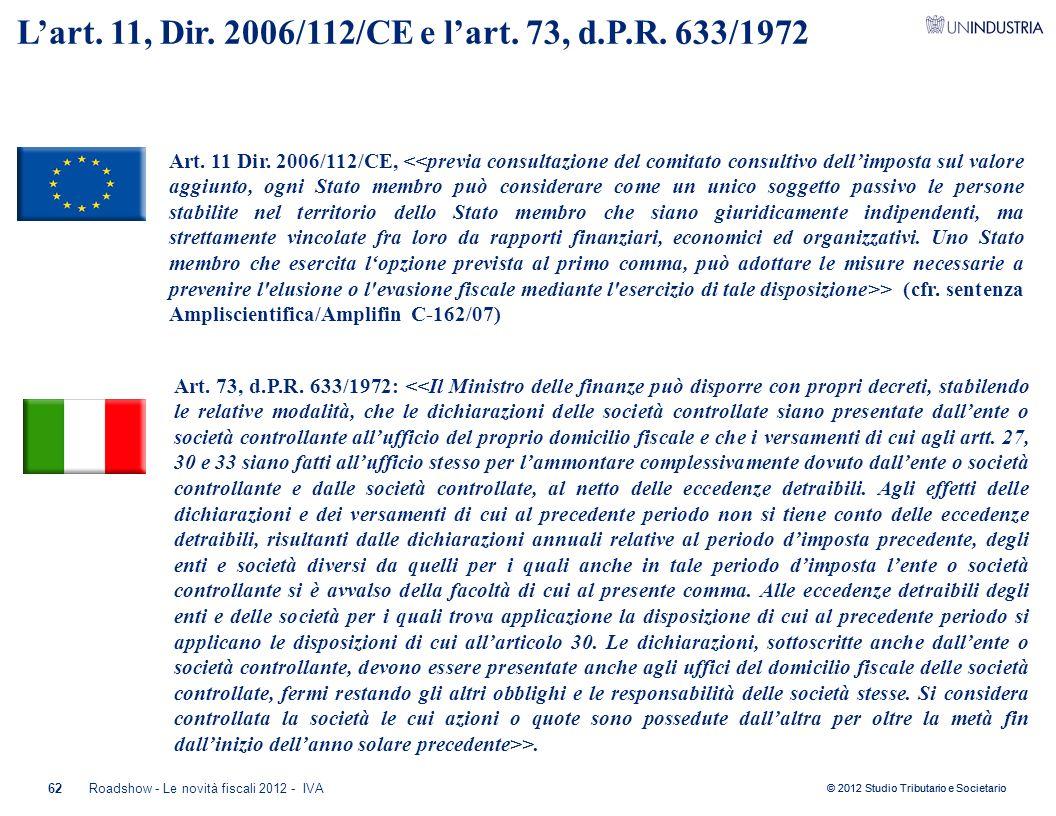 L'art. 11, Dir. 2006/112/CE e l'art. 73, d.P.R. 633/1972